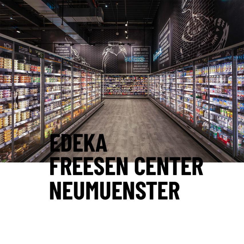 EDEKA FREESEN CENTER NEUMUENSTER